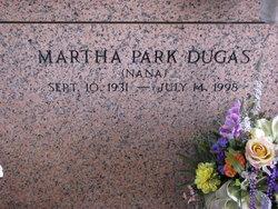 """Martha """"Nana"""" <I>Park</I> Dugas"""