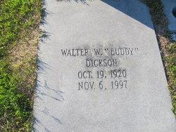 "Walter W ""Buddy"" Dickson"