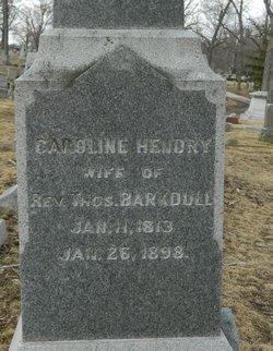 Caroline <I>Hendry</I> Barkdull