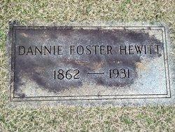 "Danielle Cornelia ""Dannie"" <I>Foster</I> Hewitt"