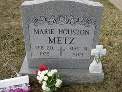 Marie <I>Houston</I> Metz