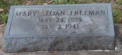 Mary <I>Sloan</I> Freeman