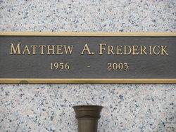 Matthew A Frederick