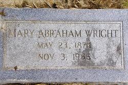 Mary <I>Abraham</I> Wright