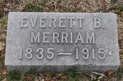 Everett B Merriam