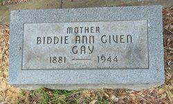 Biddie Ann <I>Given</I> Gay