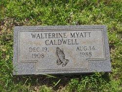 Walterine <I>Myatt</I> Caldwell