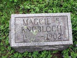 Maggie F Knobloch