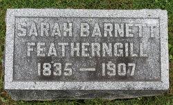 Sarah <I>Barnett</I> Featherngill