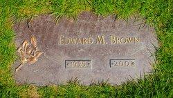 Edward M Brown