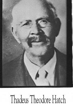 Thaddeus Theodore Hatch