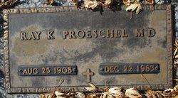 Raymond K Proeschel