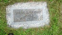 Sarah <I>Slaughter</I> James