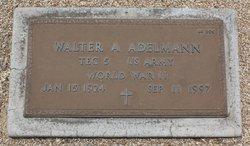 Walter A Adelmann