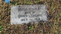 Rosa R. <I>Hall</I> Choate