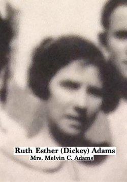 Ruth Esther <I>Dickey</I> Adams