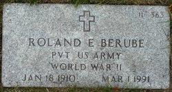 Roland E Berube