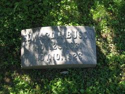 Edward A. Busch