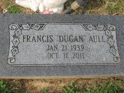 "Francis E ""Dugan"" Aull"