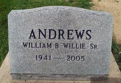 """William B. """"Willie"""" Andrews, Sr"""