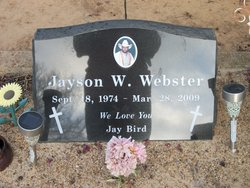 "Jayson W ""Jay Bird"" Webster"