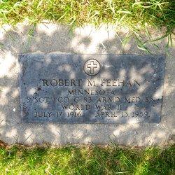 Robert M. Feehan
