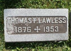 Thomas F Lawless
