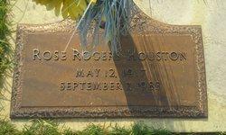Rose <I>Rogers</I> Houston