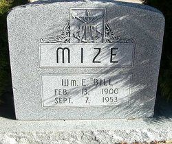 """William E. """"Bill"""" Mize"""