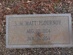 "S M ""Matt"" Flournoy"