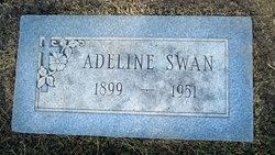 Adeline Mary <I>Swan</I> Swan