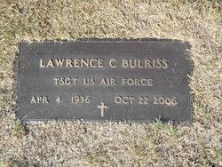 "Lawrence C ""Larry"" Bulriss"