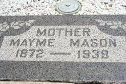 """Mayme Jane """"Mary"""" <I>Moore</I> Mason"""