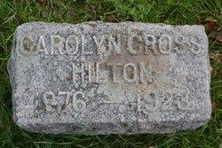 "Carolyn Louise ""Carrie"" <I>Cross</I> Hilton"