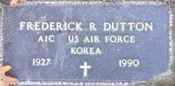 Frederick R Dutton
