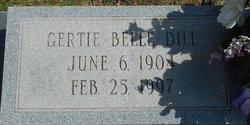 Gertie Belle <I>Dill</I> Markham