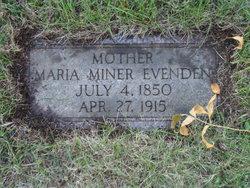 Maria <I>Miner</I> Evenden