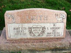 Mary Etta <I>Hicks</I> Smith