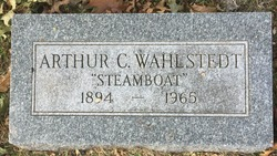 "Arthur C. ""Steamboat"" Wahlstedt"