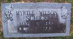Myrtle <I>Wilson</I> Schick