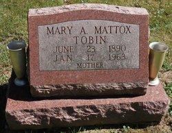 Mary A <I>Mattox</I> Tobin