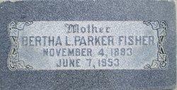 Bertha Louise <I>Parker</I> Fisher