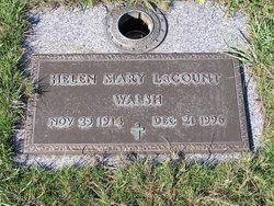 Helen Mary <I>LaCount</I> Walsh