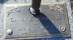 """Oliver E. """"O. G."""" Gossett, III"""