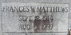 Frances <I>Widdifield</I> Matthews