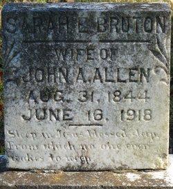 Sarah E. <I>Bruton</I> Allen