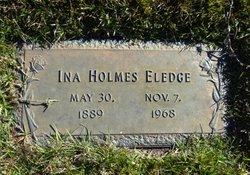Ina <I>Holmes</I> Eledge