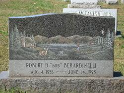 "Robert D ""Bob"" Berardinelli"