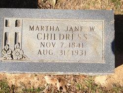 Martha Jane <I>Windham</I> Childress