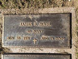 "James Robert ""Bob"" Wahl"